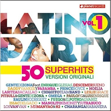 Latino Party: 50 Super Hits Versioni Originali Vol. 1